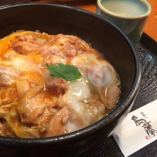 親子丼(鳥めし 鳥藤分店 (とりめし とりとうぶんてん))