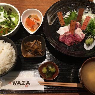 馬刺し定食(WAZA (ワザ))