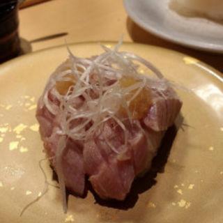 中トロの炙り(廻転寿司 弁慶 新潟ぴあ万代店 )