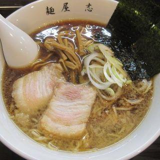 豚醤油ラーメン(麺屋 志 (モト))
