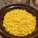 玉蜀黍の土鍋ごはん