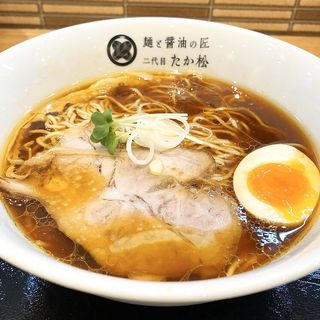 醤油らぁ麺 並盛(麺と醤油の匠二代目たか松)